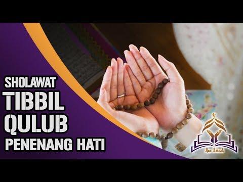 Sholawat Tibbil Qulub Atau Sholawat Sifa Sholawat Penenang Hati Dan Fikiran