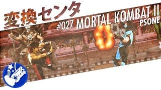 """Mortal Kombat II"" - Sony PlayStation / PSone - PortsCenter #027"