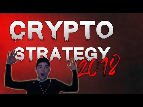 My Cryptocurrency Strategy for 2018