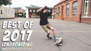 Longboard Compilation 2017 | Dance x Freestyle