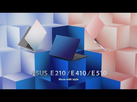 Move With Style – ASUS E210/E410/E510 | ASUS