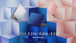 Move with style – ASUS E210/E410/E510 | ASUS