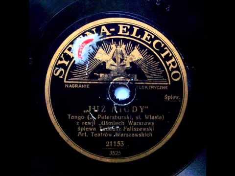 Tadeusz Faliszewski - Juz Nigdy! (1930)