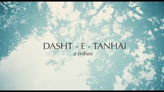 Dasht - E - Tanhai [A Tribute] by Namit Das + Anurag Shanker (Official Lyric Video)