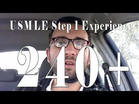 USMLE Step 1 experience: How to get 240 +