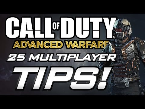 25 Tips For Advanced Warfare Multiplayer!! (COD AW Multiplayer Gameplay Tips and Advice)