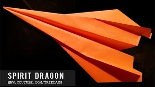 OVER 100 FEET PAPER AIRPLANE - How to make the Best paper Airplane in the World | Spirit Dragon
