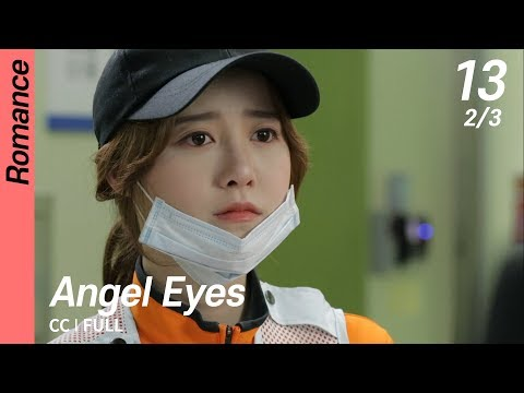 [CC/FULL] Angel Eyes EP13 (2/3) | 엔젤아이즈