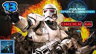 Imperial Commandos -  Order 66 Mod - Lets Play Star Wars Republic Commando #13