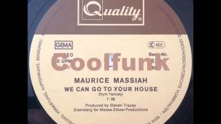 """Maurice Massiah - We Can Go To Your House (12"""" Boogie-Funk 1982)"""