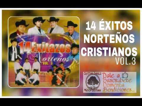 Musica Norteña cristiana, 14 éxitos
