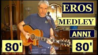 eros ramazzotti medley anni 80' - accordi chitarra - 5 canzoni