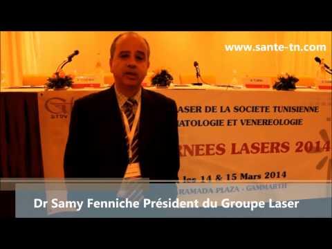 Dr Samy Fenniche Président Du Groupe Laser De La STDV: Les Journées Laser 2014