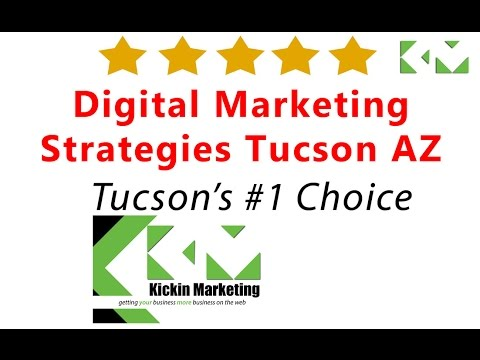 Digital Marketing Strategy Tucson AZ - #1 Arizona Digital Marketing Agency