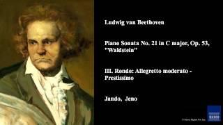 "Ludwig van Beethoven, Piano Sonata No. 21 in C major, Op. 53, ""Waldstein"""