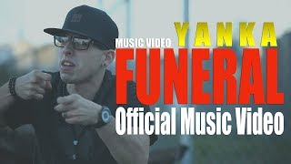 funeral yanka music video