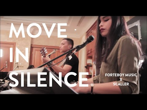 Move In Silence - Forteboy Music X Scaller
