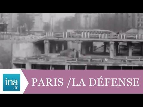 Les grands travaux de Paris et La Défense en 1966 - Archive INA