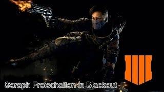 BLACK OPS 4 BLACKOUT | Seraph Freischalten in Blackout