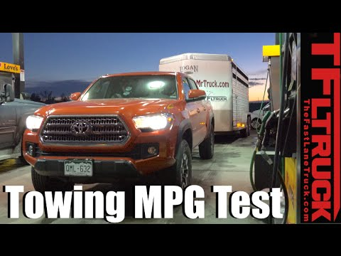 2016 Toyota Tacoma Real World Towing MPG Review: How Fuel Efficient Is The  New Pickup?
