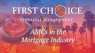 Appraisal Management Companies in the Mortgage Industry