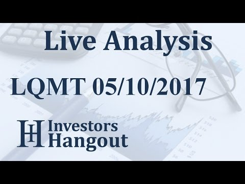 LQMT Stock Live Analysis 05-10-2017