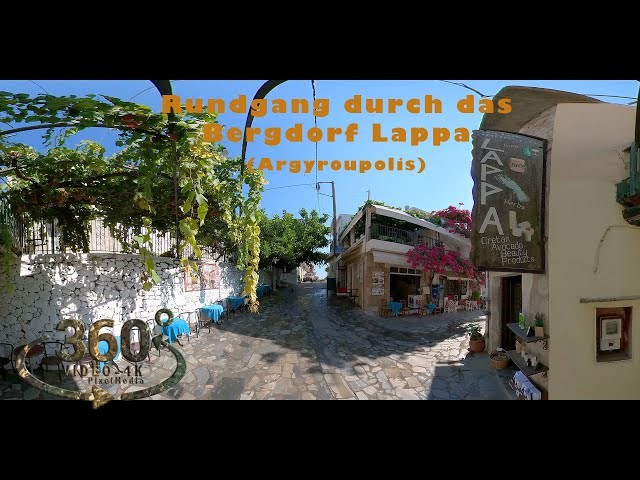 Rundgang durch das Bergdorf Lappa (Argyroupolis)    (Kreta-Crete) 2021 VR360 4K