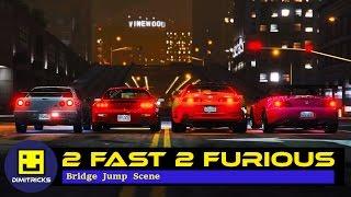 GTA 5 - 2 Fast 2 Furious: First Racing and Bridge Jump