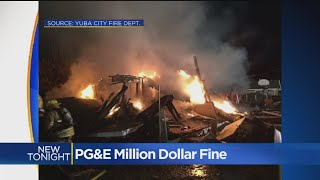 PG&E Faces $1 Million Fine For Yuba City Explosion That Destroyed Home