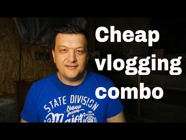 Cheap vlogging combo