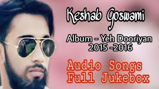 "Keshab Goswami - Hindi Songs ""Jukebox"" 2015 , 2016 (Audio)"