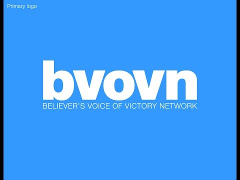 BVOVN LIVE STREAM l Believer's Voice of Victory Network Live Stream