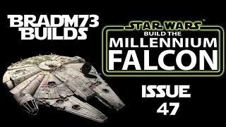 Build the  Millennium Falcon - Issue 47