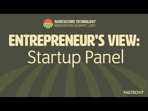 AgTech Innovation Summit 2017 - Startup Panel