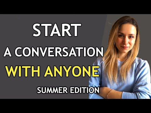 Improve Your Communication Skills / How To Start A Conversation