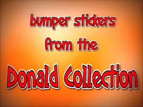 bumper stickers from the donald collection