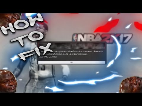 HOW TO FIX ERROR ON 2K17! CONNECT TO THE SERVERS!!