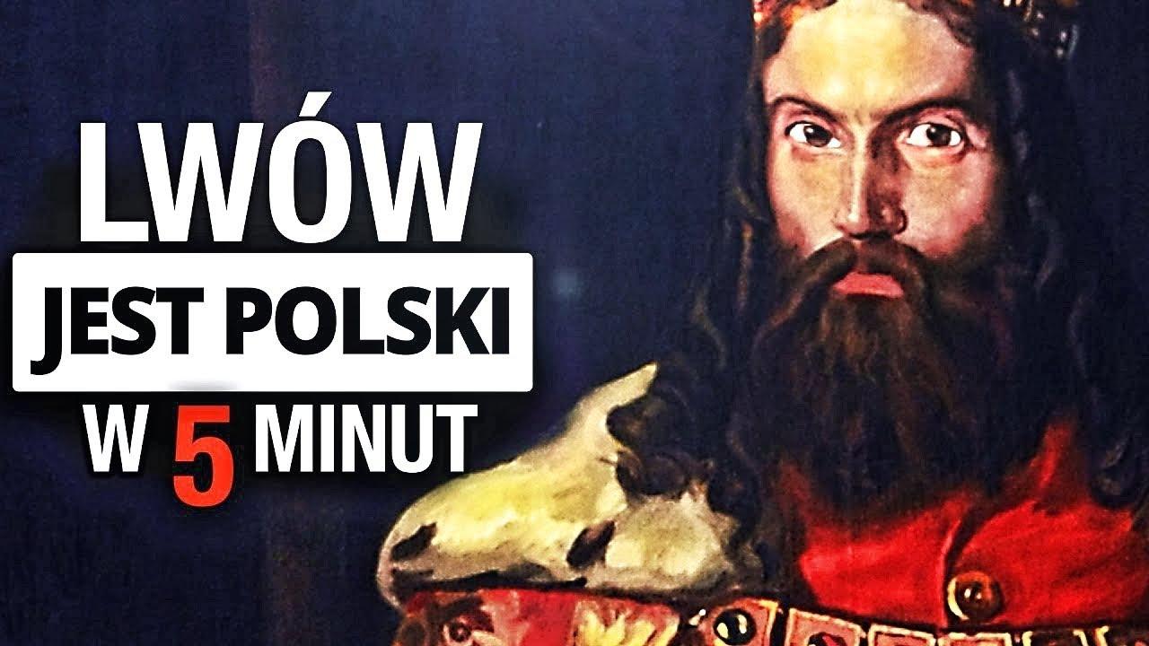 Lwów polski i odzyskanie Rusi. Historia Polski w 5 minut.