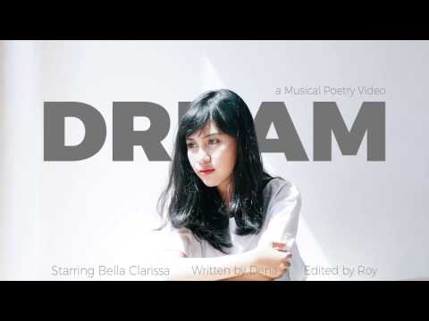 Dream (Musical Poetry Video)