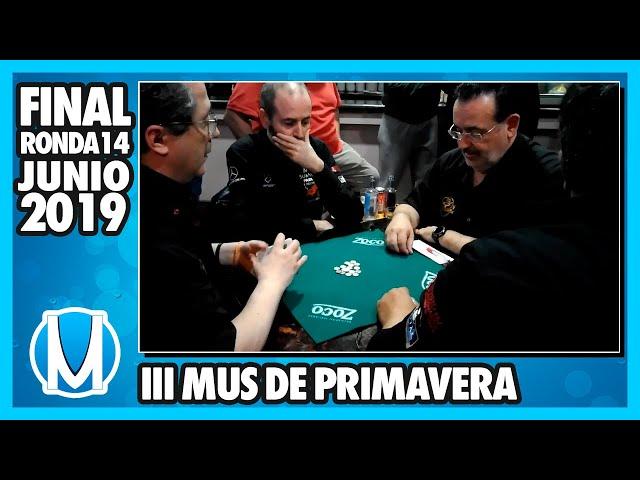 PARTIDA DE MUS - Final III Torneo Mus de Primavera