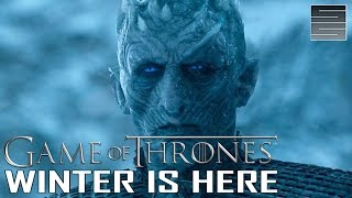 Game of Thrones Season 7 Teaser Trailer - Winter Is Here! (Not Official)