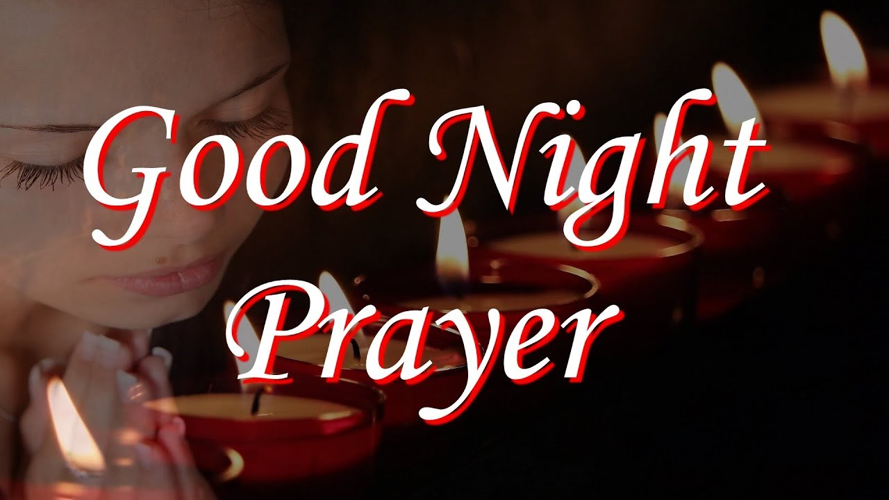 Good Night Prayer Now I Lay Me Down To Sleep With Blessing From