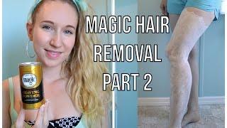 Magic Hair Removal Part 2 + FAQ