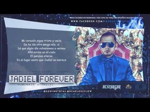 Jadiel Forever (Con Letra) Arcangel Ft Kendo Kaponi, Farruko, J Alvarez, Daddy Yankee y Mas
