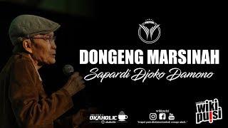 Sapardi Djoko Damono - Dongeng Marsinah | #wikipuisi
