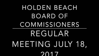 Holden Beach Board of Commissioners Meeting - July 18, 2017