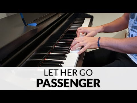 Passenger - Let Her Go | Piano Cover
