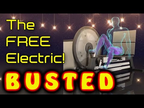 The FREE Electric: BUSTED!