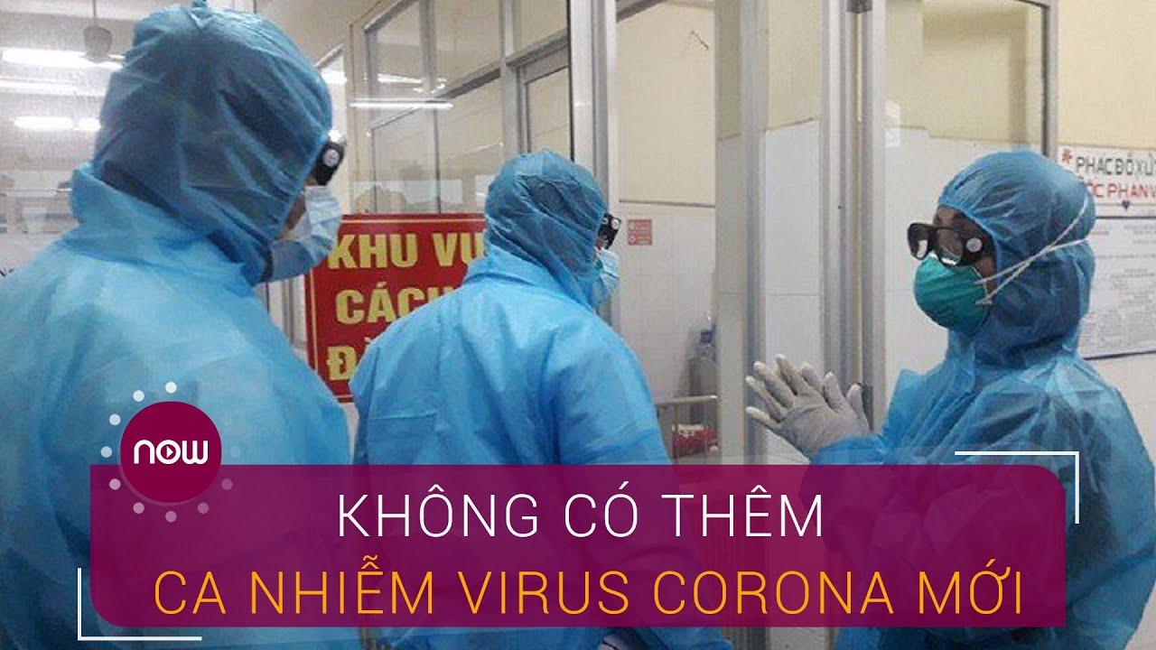 Sáng 6/4: Tiếp tục không có ca nhiễm virus Corona mới | VTC Now
