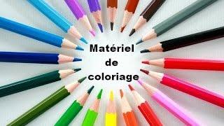 Matériel de coloriage - Présentation complète